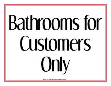 Bathrooms For Customers Sign Business Form Template