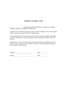 Consent to drug test template for Drug free workplace policy template